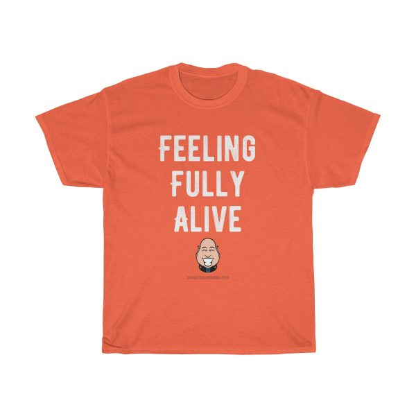 feeling-fully-alive-tshirt-cool-funky-gift