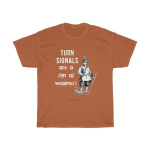 turn-signals-are-a-sign-of-weakness-t-shirt-funny-gift-brown-funky
