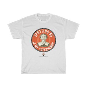 spotting-bs-is-my-superpower-tshirt-with-sayings-for-women-white