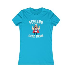 feeling-circus-strong-womans-tee-gift-for-her-blue