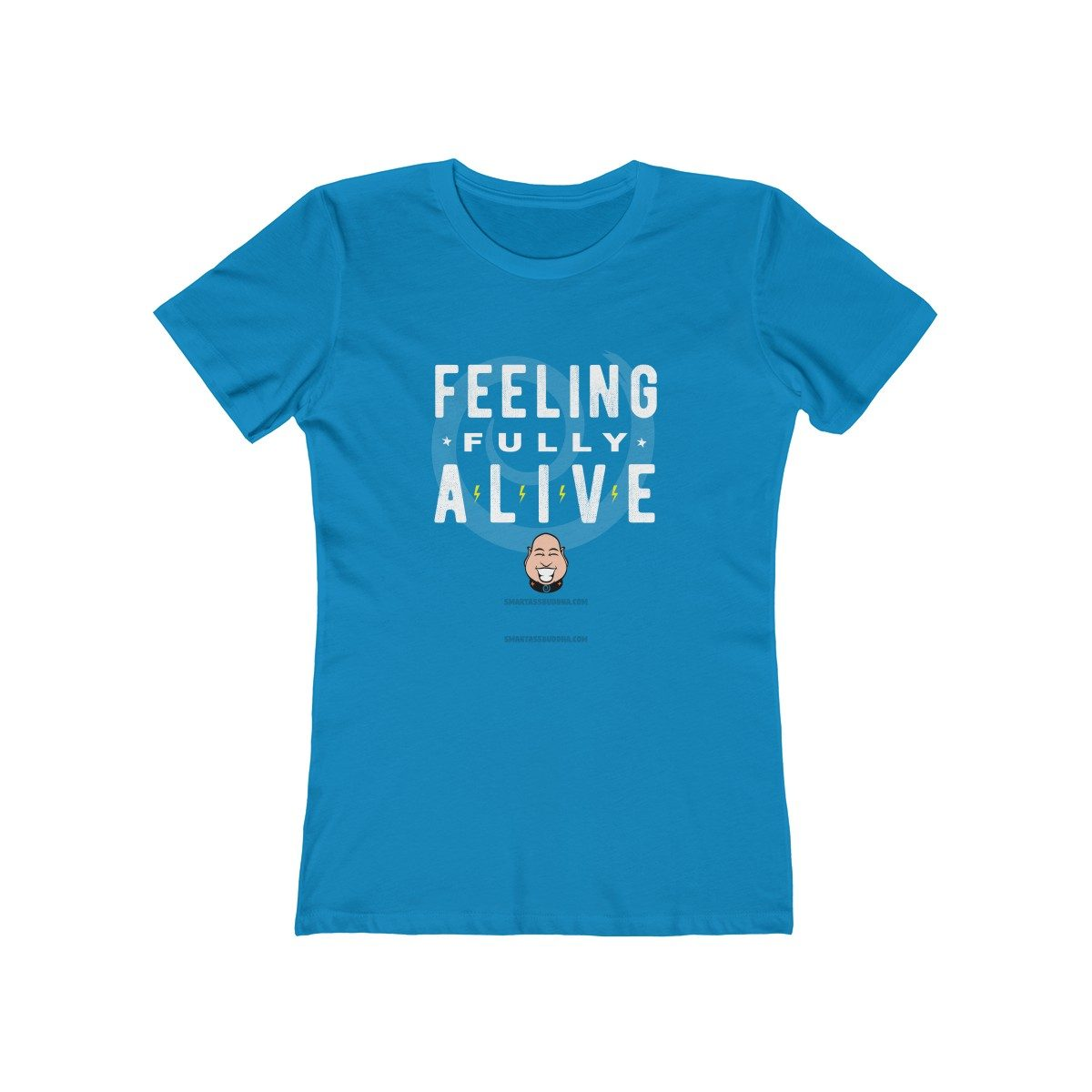 feeling-fully-alive-ladies-tshirt-with-sayings-for-women-funky-cool-gift-blue