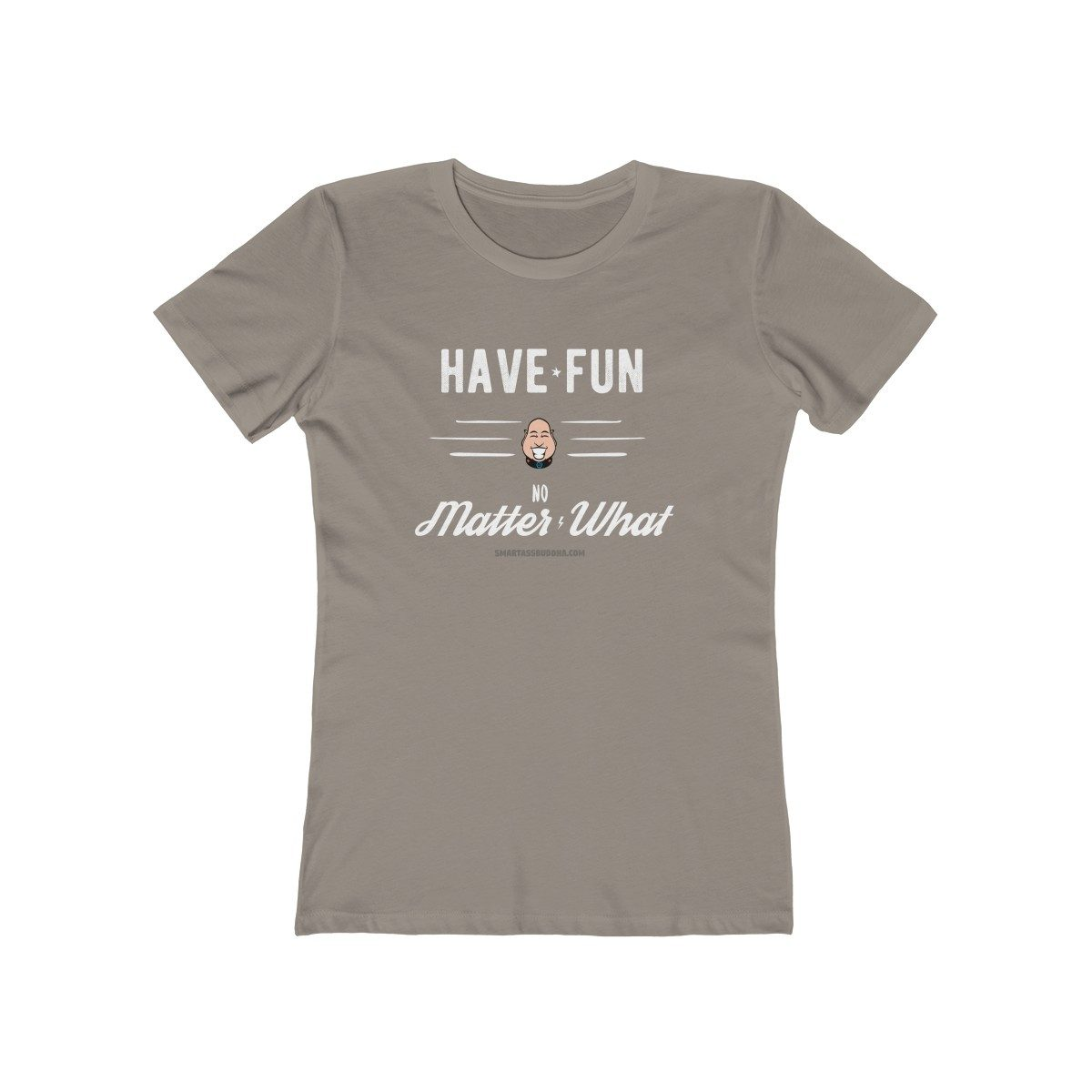 have-fun-no-matter-what-ladies-tshirt-funky-cool-gift-positive-message-mantra-grey